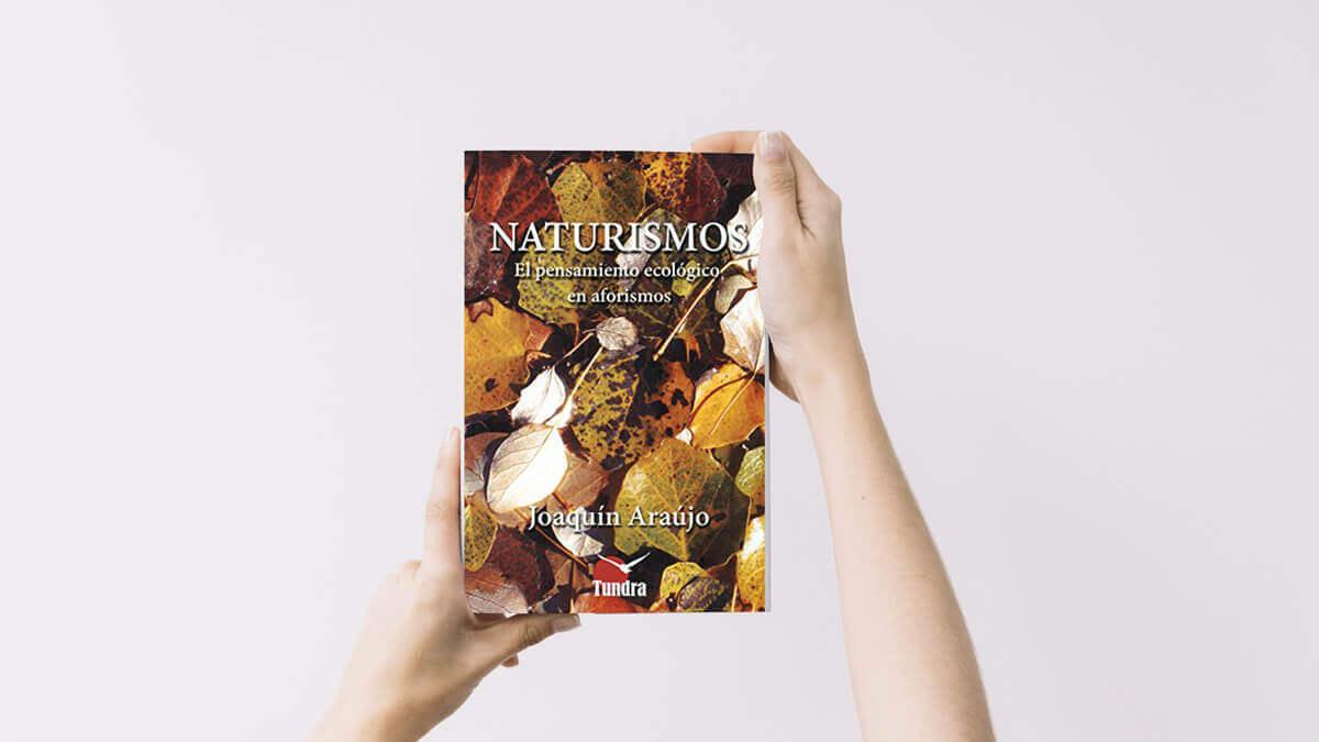 joaquin araujo libros, naturismos