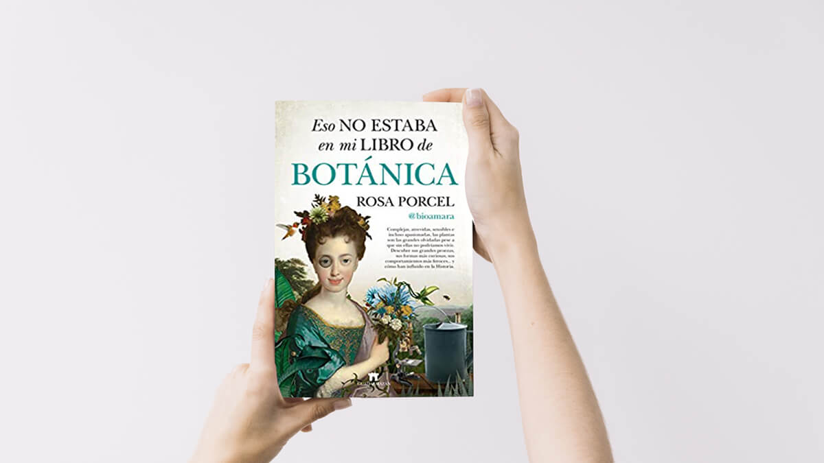 Rosa Porcel libro Eso no estaba en mi libro de Botánica